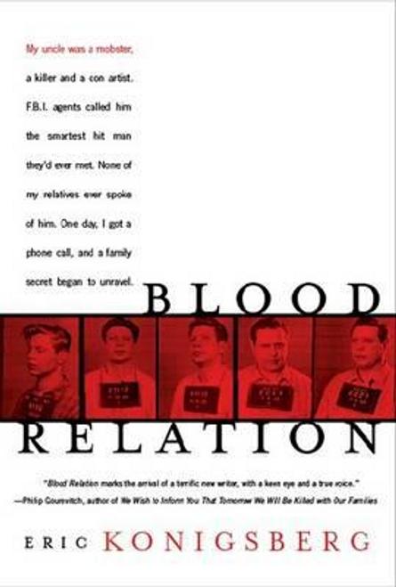 Konigsberg, Eric / Blood Relation (Hardback)