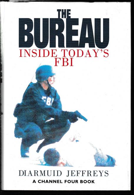 Jeffreys, Diarmuid / The Bureau: Inside Today's FBI (Hardback)