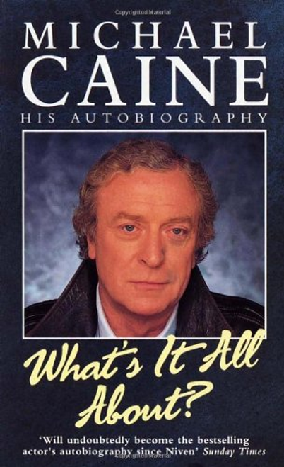 Caine, Michael / What's It All About? (Hardback)