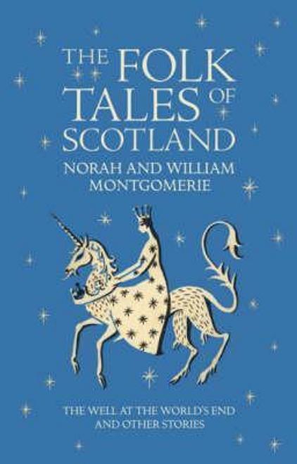 Montgomerie, Norah / The Folk Tales of Scotland (Hardback)