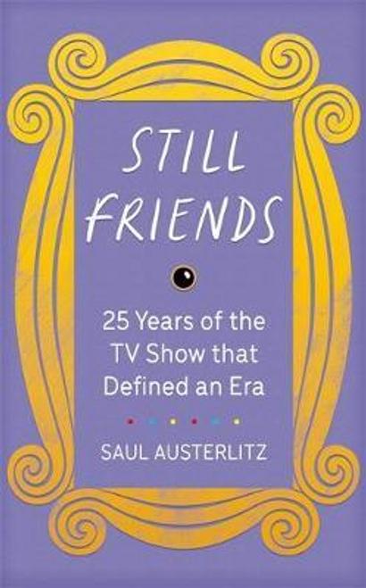 Austerlitz, Saul / Still Friends (Hardback)