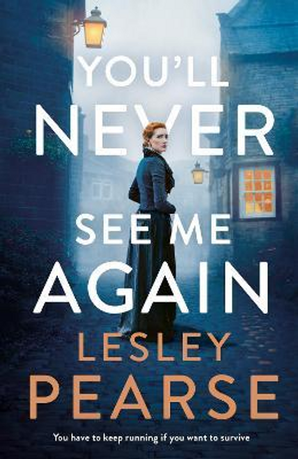 Pearse, Lesley / You'll Never See Me Again (Hardback)