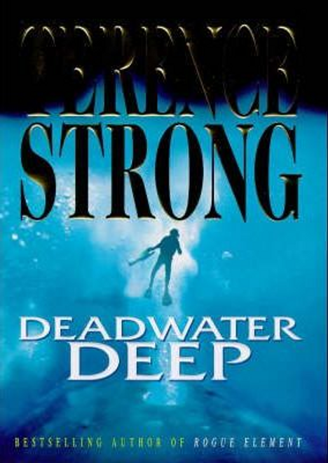 Strong, Terence / Deadwater Deep (Hardback)