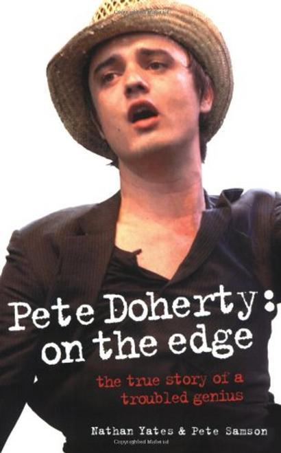 Yates, Nathan / Pete Doherty : On the Edge (Hardback)
