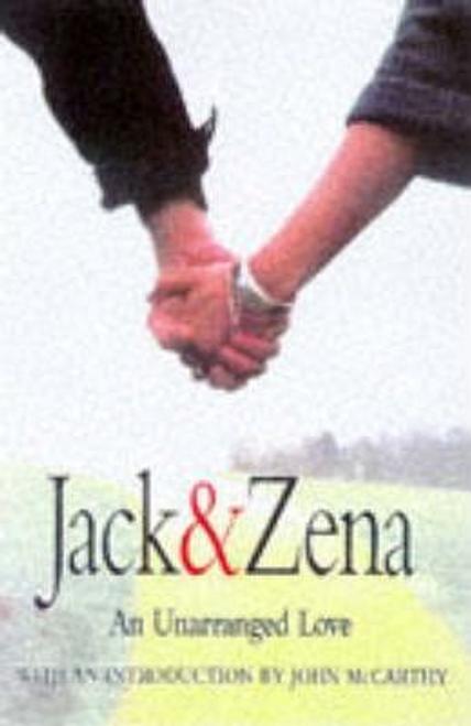 Briggs, Jack / Jack and Zena : A True Story of Love and Danger (Hardback)