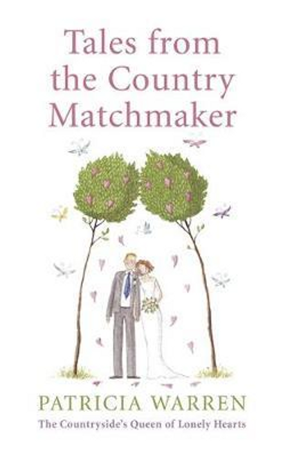 Warren, Patricia / Tales From the Country Matchmaker (Hardback)