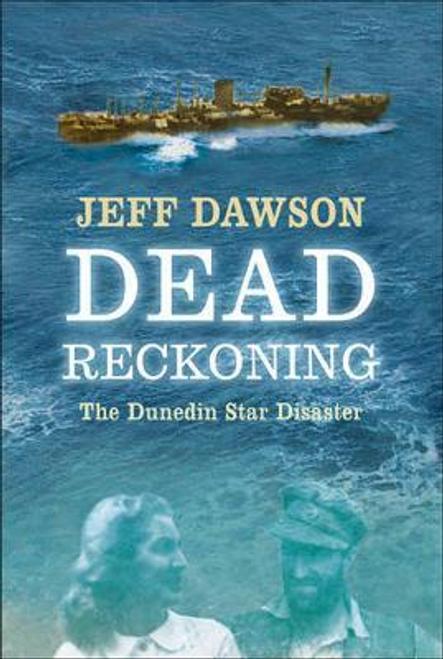 Dawson, Jeff / Dead Reckoning (Hardback)