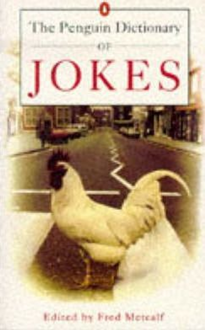 Metcalf, Fred / The Penguin Dictionary of Jokes (Hardback)