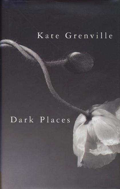 Grenville, Kate / Dark Places (Hardback)