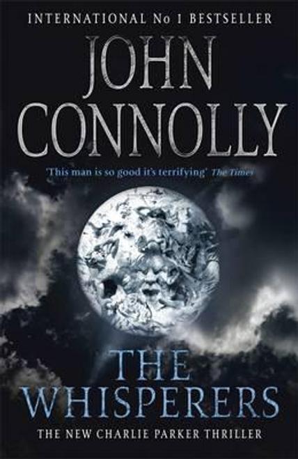 Connolly, John / The Whisperers (Hardback)