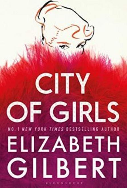 Gilbert, Elizabeth / City of Girls (Hardback)