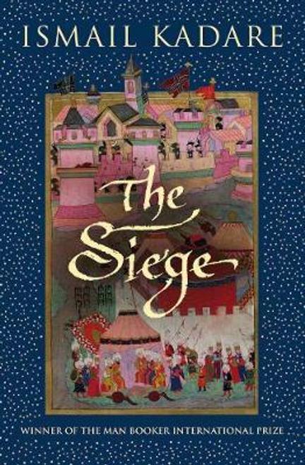 Kadare, Ismail / The Siege (Hardback)