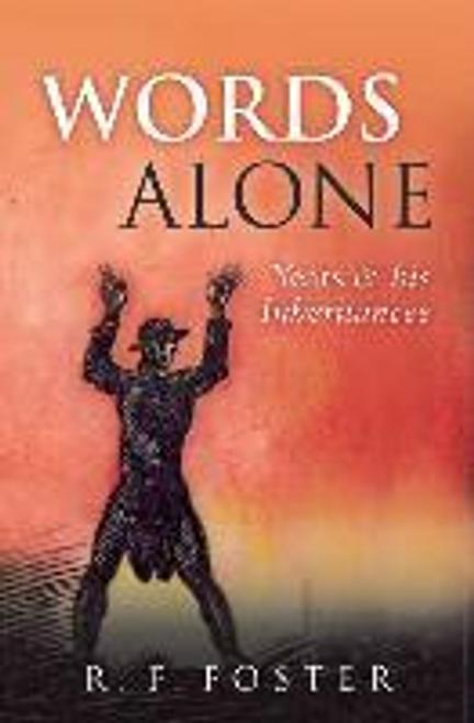 Foster, R. F. / Words Alone (Hardback)