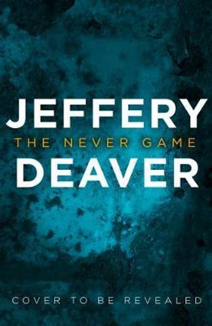 Deaver, Jeffery / The Never Game (Hardback)