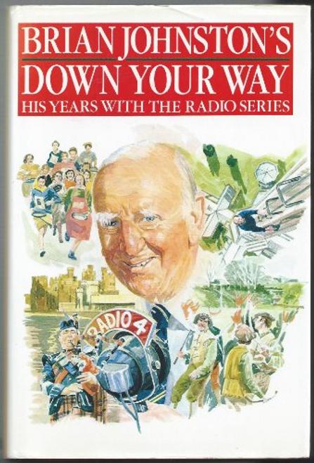 Johnston, Brian / Down Your Way (Hardback)