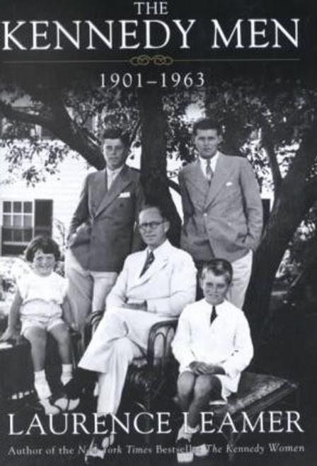 Leamer, Laurence / The Kennedy Men : 1901-1963 (Hardback)
