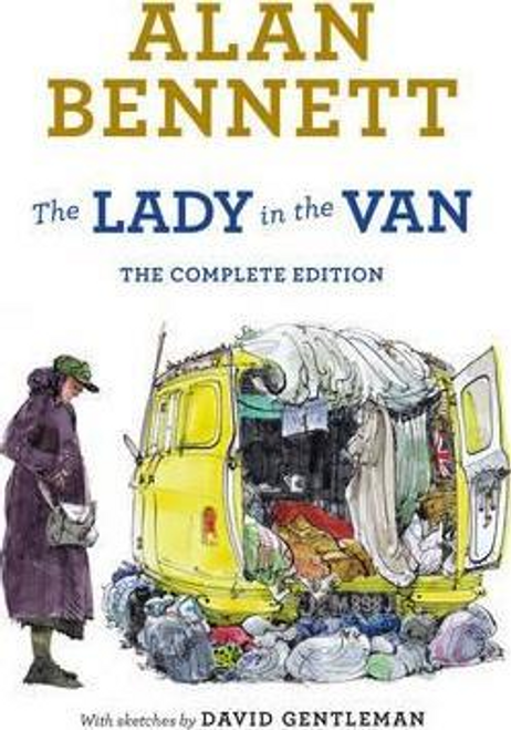 Bennett, Alan / The Lady in the Van : The Complete Edition (Hardback)