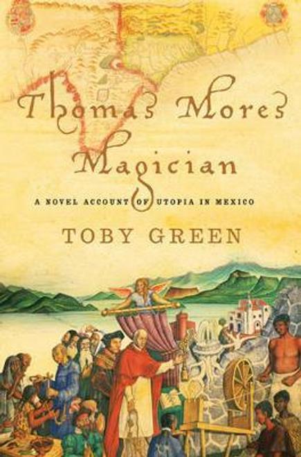 Green, Toby / Thomas More's Magician (Hardback)
