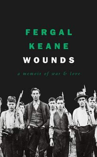 Keane, Fergal / Wounds (Hardback)