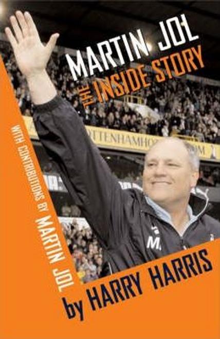 Jol, Martin / Martin Jol : The Inside Story (Hardback)
