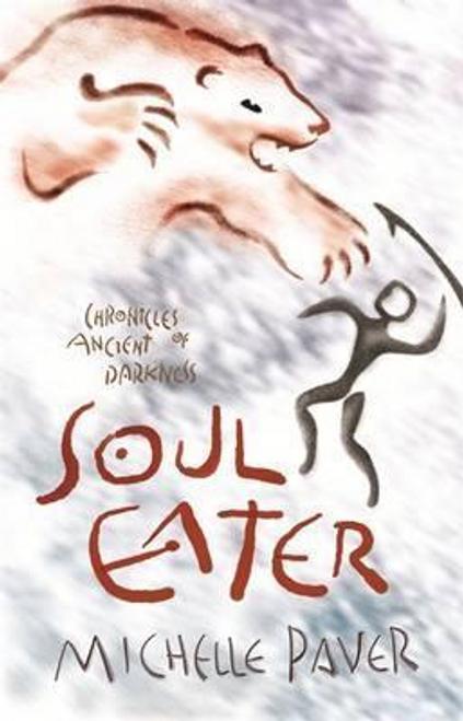 Paver, Michelle / Soul Eater : Book 3 (Hardback)