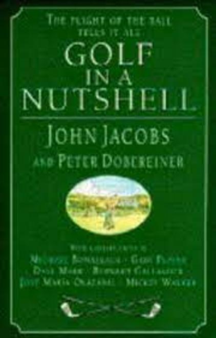 Jacobs, John / Golf in a Nutshell (Hardback)