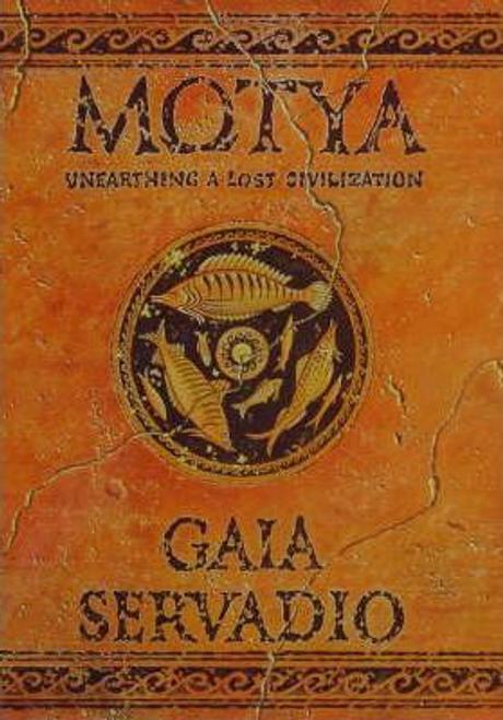 Servadio, Gaia / Motya : Unearthing a Lost Civilization (Hardback)