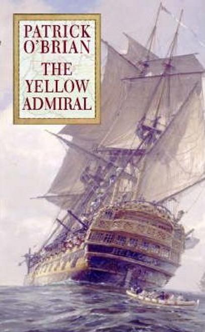 OBrian, Patrick / The Yellow Admiral (Hardback)