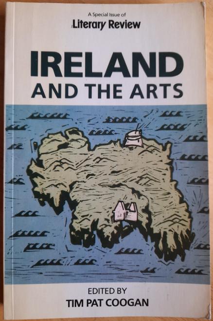 Coogan, Tim Pat ( Editor) - Ireland and the Arts - PB - Literary Review Special - PB - 1982