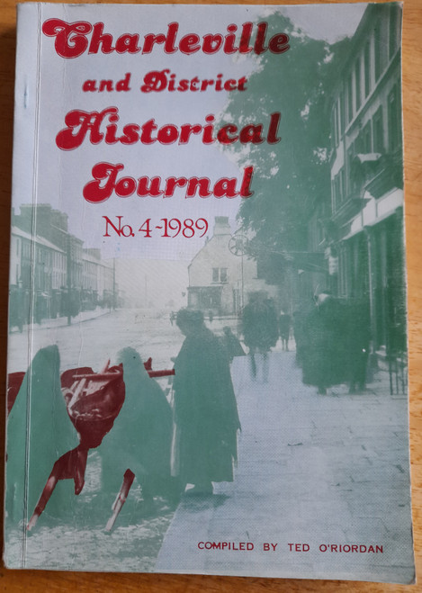O'Riordan, Ted - Charleville and District Historical Journal - PB - Issue 4 1989
