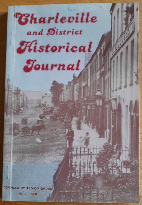 O'Riordan, Ted - Charleville and District Historical Journal - PB - Issue 3 1988