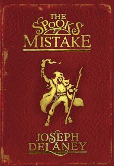 Delaney, Joseph / The Spook's Mistake: Book 5 (Hardback)