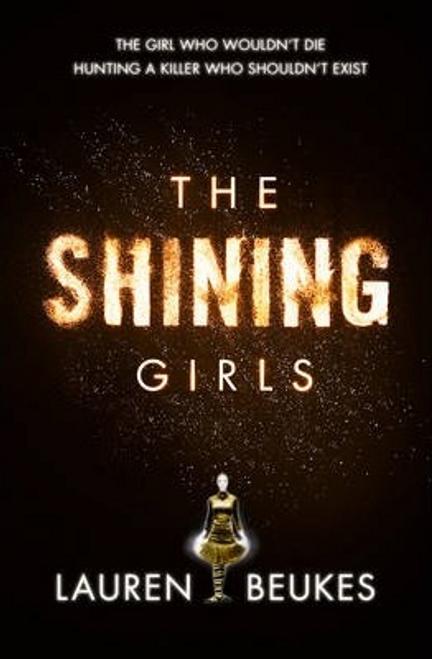 Beukes, Lauren / The Shining Girls (Large Paperback)