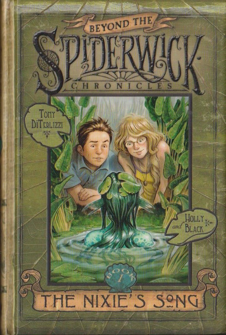 Diterlizzi, Tony and Black, Holly / Beyond the Spiderwick Chronicles: The Nixies Song
