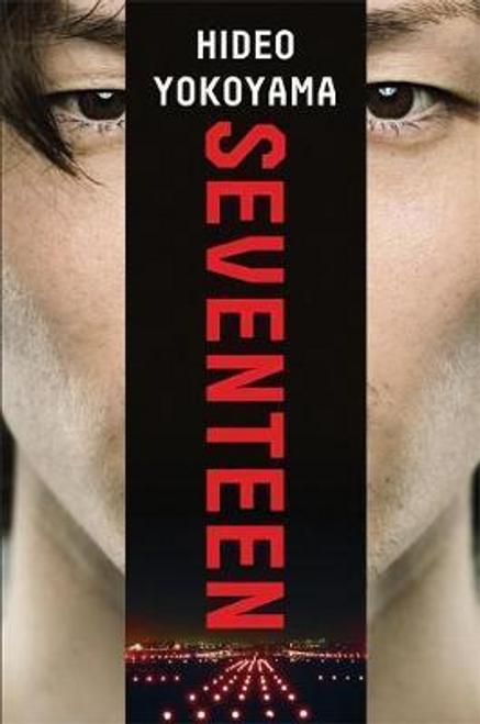 Yokoyama, Hideo / Seventeen (Large Paperback)