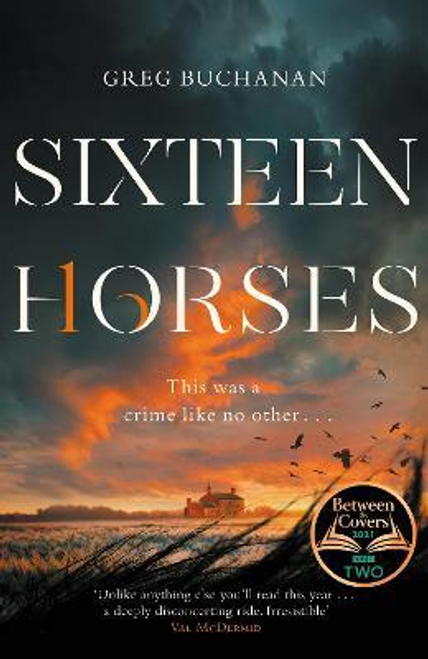 Buchanan, Greg / Sixteen Horses (Large Paperback)