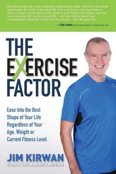 Kirwan, Jim / The eXercise Factor (Large Paperback)