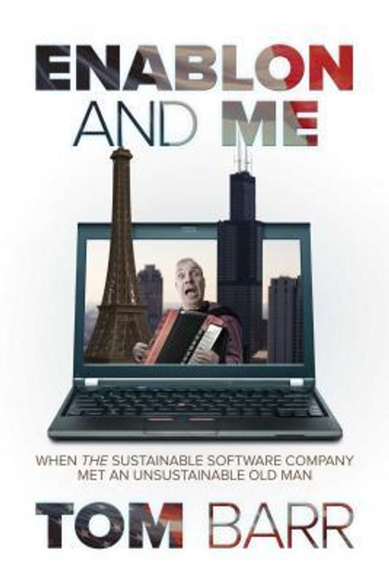 Barr, Tom / Enablon and Me (Large Paperback)