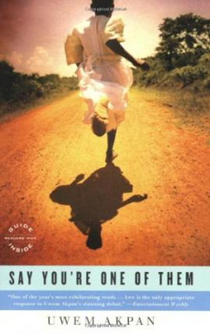 Akpan, Uwem / Say You're One of Them (Large Paperback)