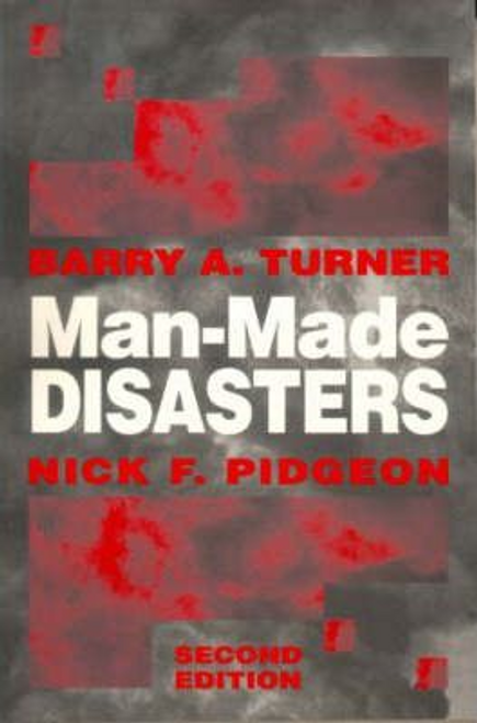 Turner, Barry A. / Man-Made Disasters: Second Edition (Large Paperback)