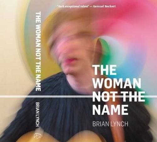 Lynch, Brian / The Woman Not the Name (Large Paperback)