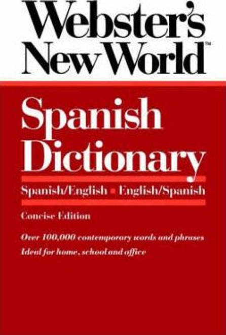 Webster's New Worldo: Spanish Dictionary: Concise E Dition (Large Paperback)