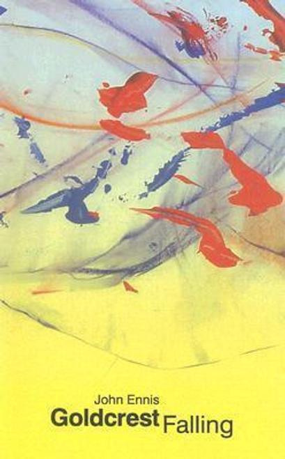 Ennis, John / Goldcrest Falling (Large Paperback)