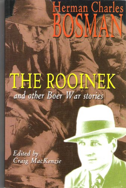 Bosman, Charles Herman / The Rooinek and other Boer War Stories (Large Paperback)
