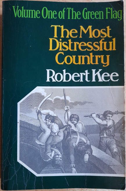 Kee, Robert - The Most Distressful Country ( The Green Flag - Volume 1 )