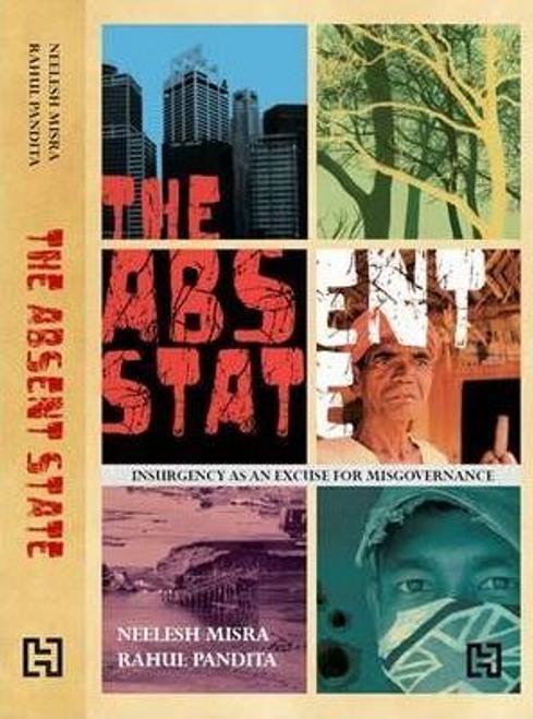 Mishra, Nilesh / The Absent State (Hardback)