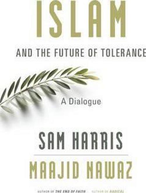 Harris, Sam / Islam and the Future of Tolerance (Hardback)
