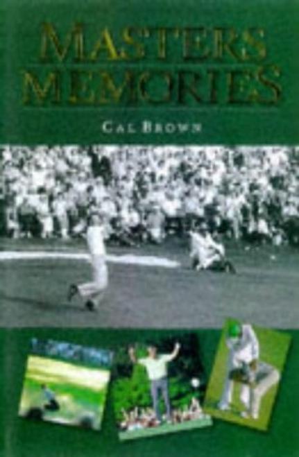 Brown, Cal / Masters Memories (Hardback)
