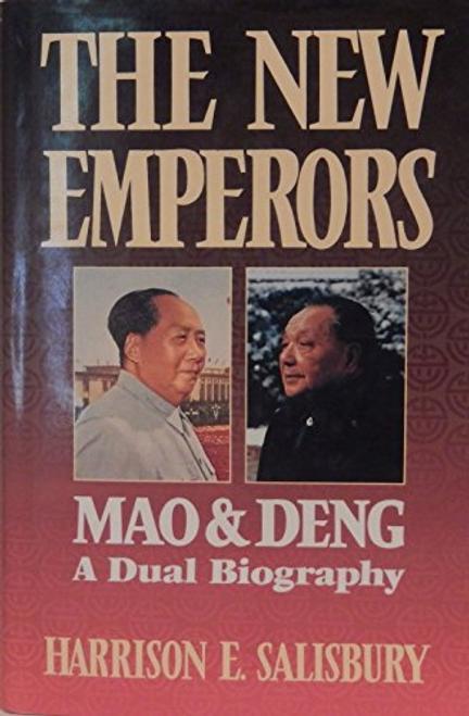 Salisbury, Harrison / The New Emperors : Mao and Deng (Hardback)