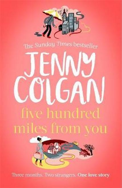 Colgan, Jenny / Five Hundred Miles From You (Hardback)